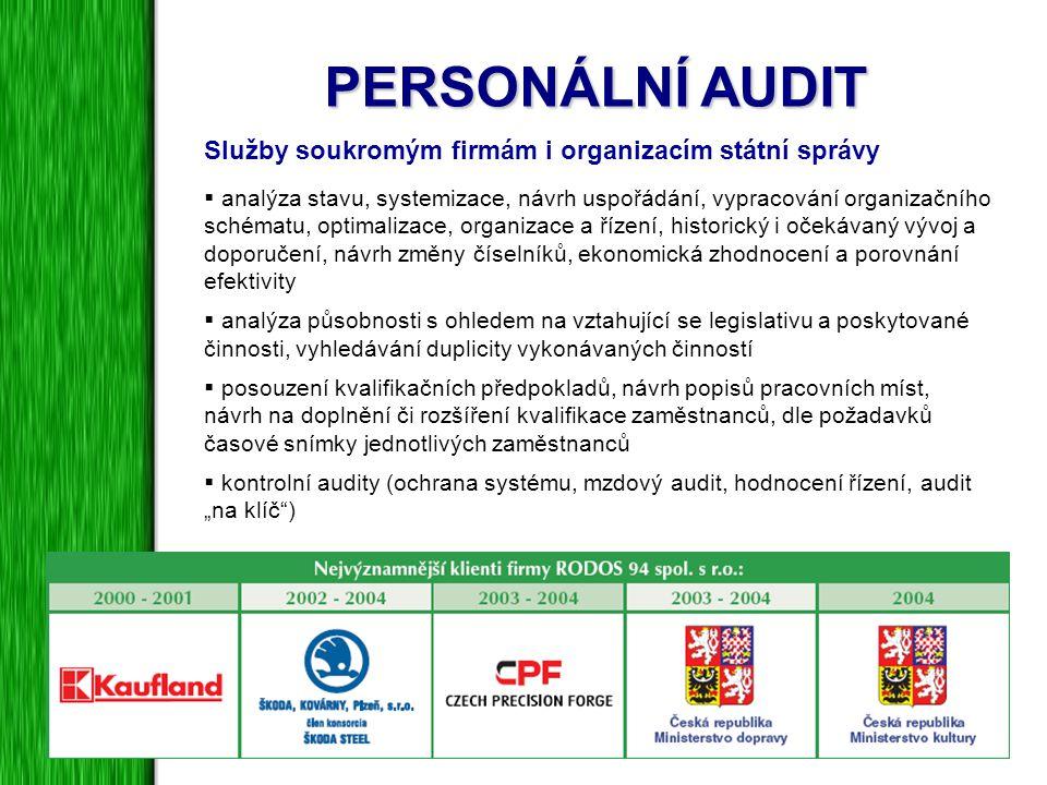 PERSONÁLNÍ AUDIT Služby soukromým firmám i organizacím státní správy