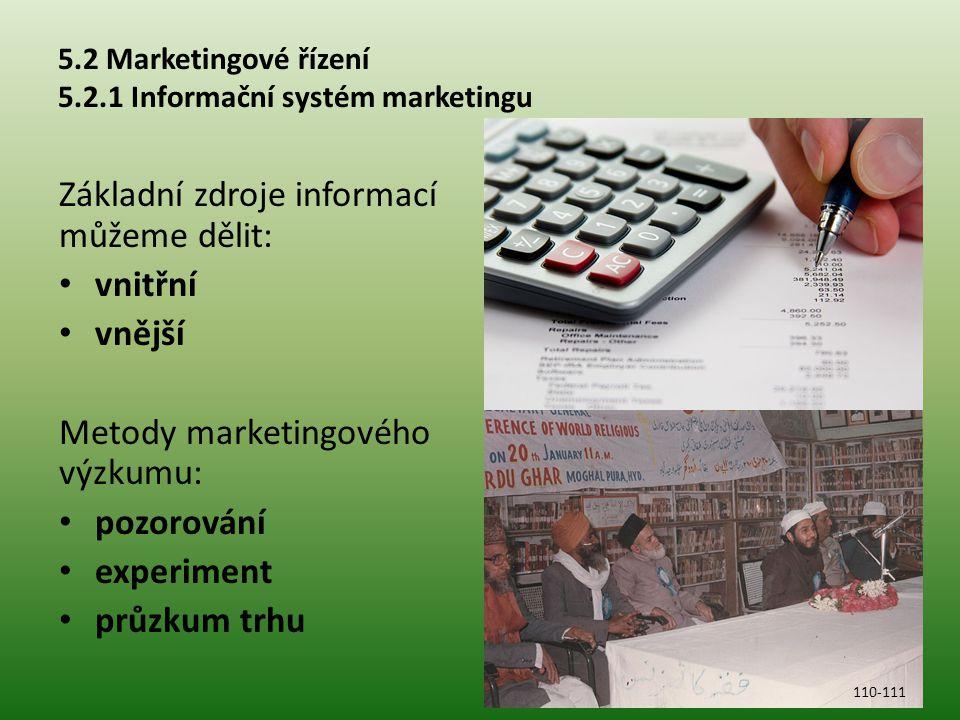 5.2 Marketingové řízení 5.2.1 Informační systém marketingu
