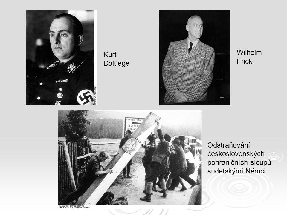 Wilhelm Frick Kurt Daluege Odstraňování československých pohraničních sloupů sudetskými Němci
