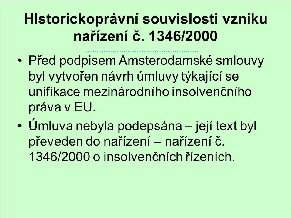 HIstorickoprávní souvislosti vzniku nařízení č. 1346/2000