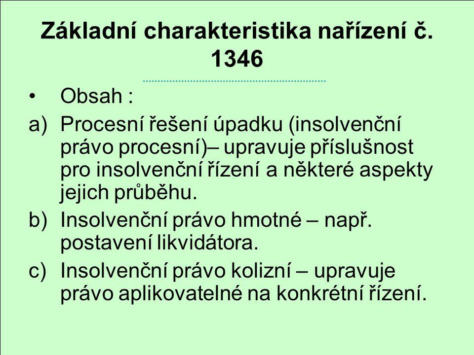 Základní charakteristika nařízení č. 1346