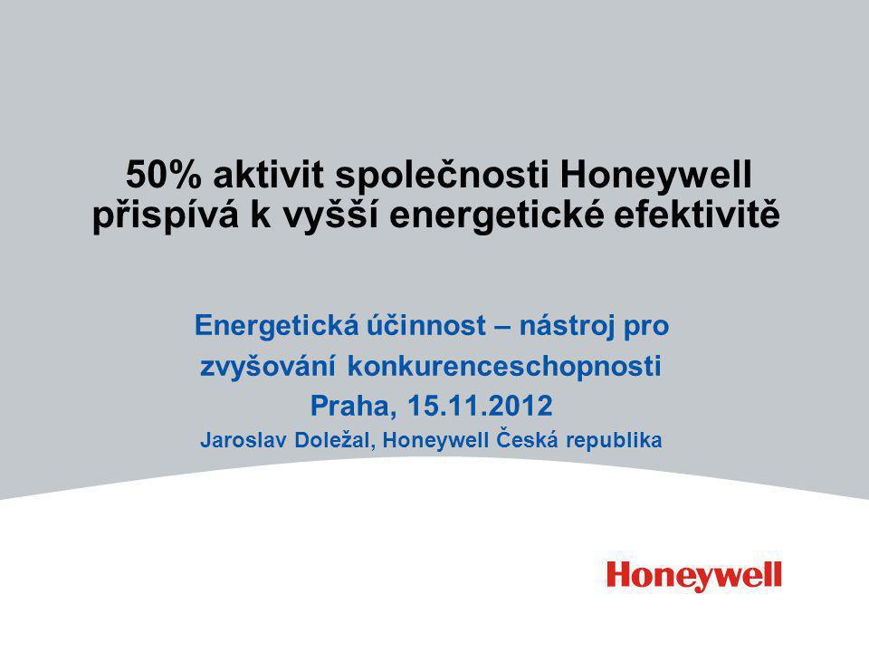 50% aktivit společnosti Honeywell přispívá k vyšší energetické efektivitě