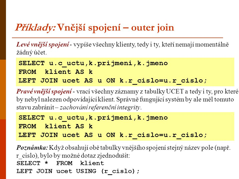 Příklady: Vnější spojení – outer join