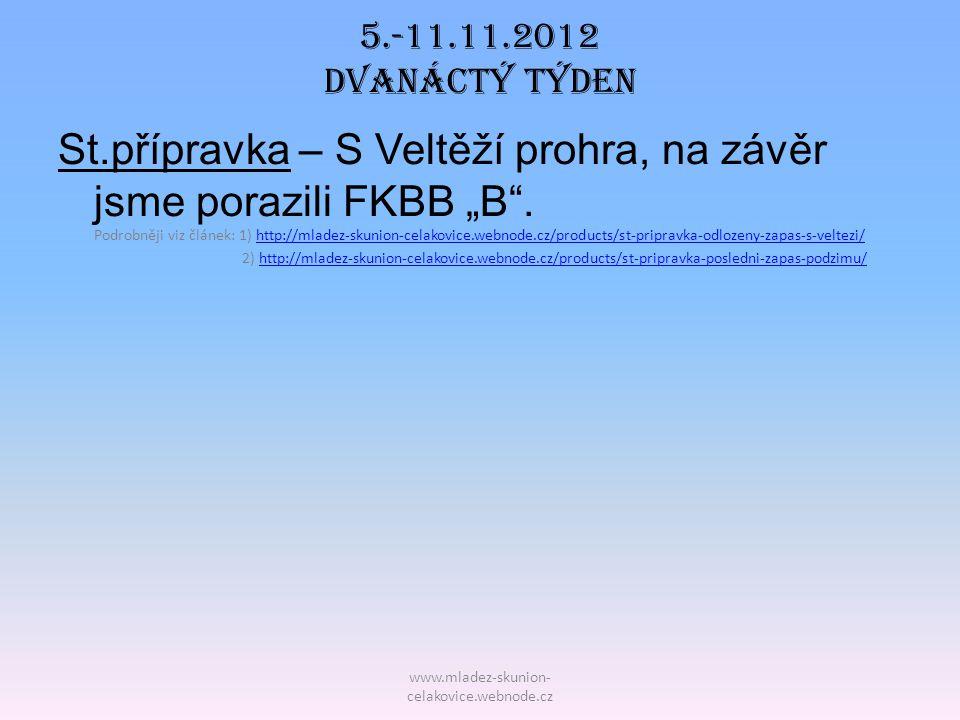 5.-11.11.2012 DVAnáctý TÝDEN