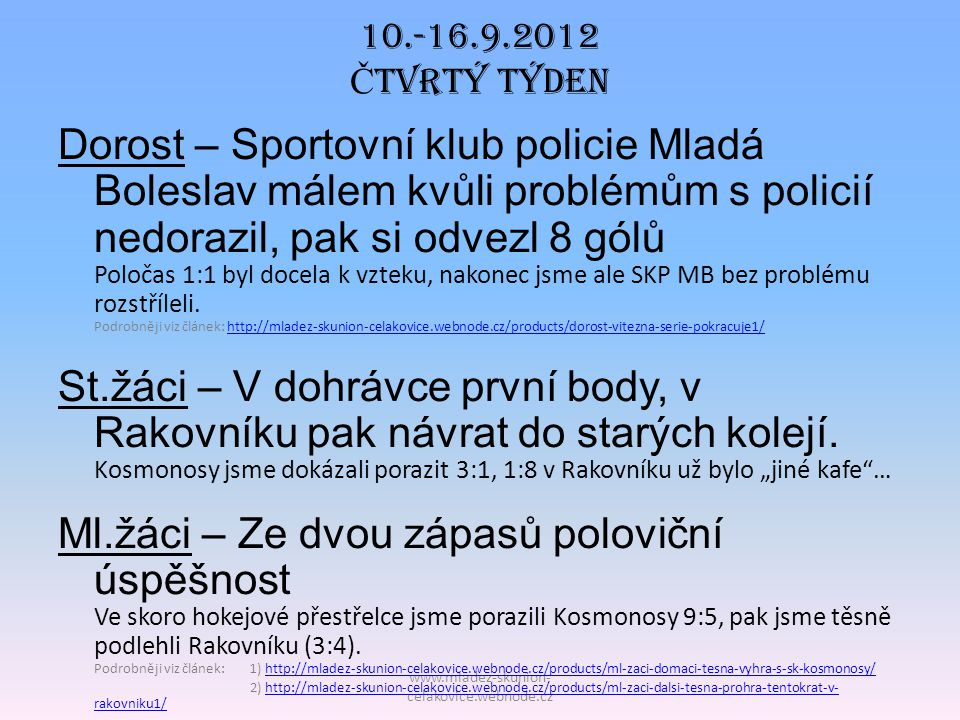 10.-16.9.2012 Čtvrtý TÝDEN