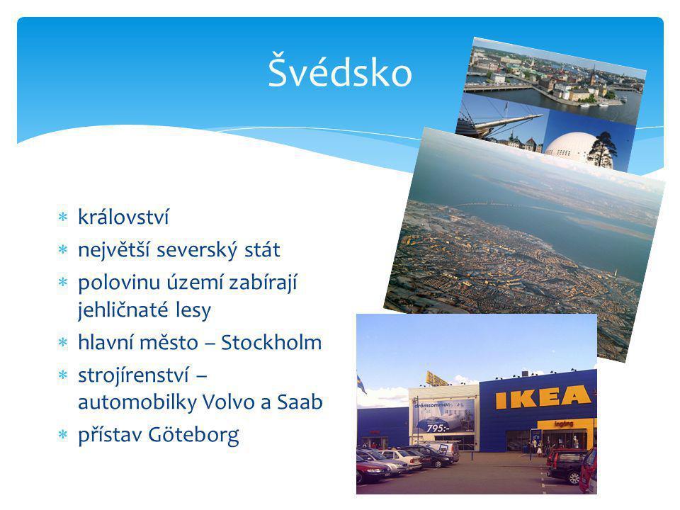 Švédsko království největší severský stát