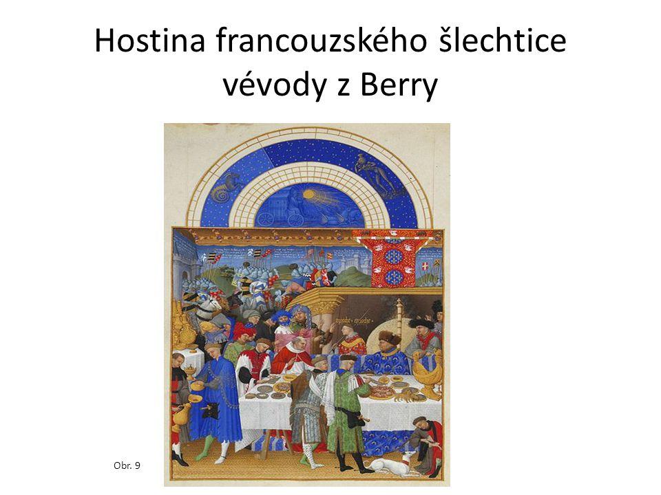 Hostina francouzského šlechtice vévody z Berry