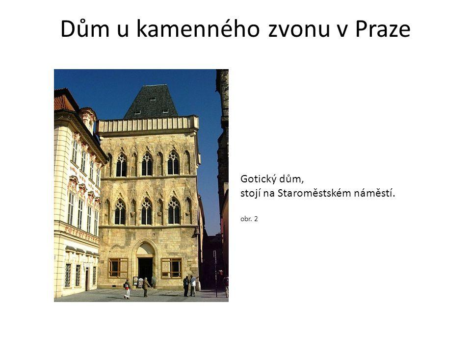 Dům u kamenného zvonu v Praze