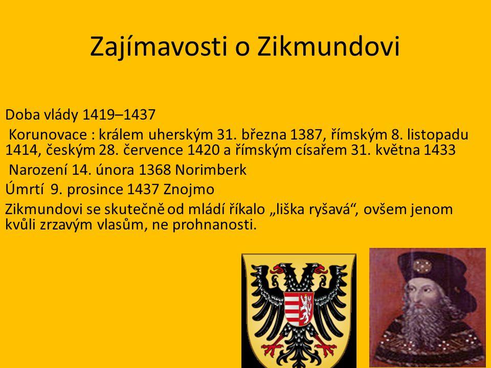 Zajímavosti o Zikmundovi