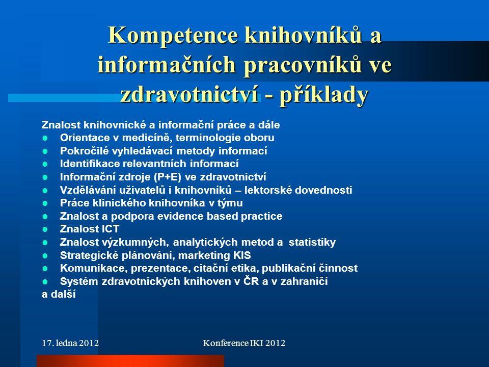Kompetence knihovníků a informačních pracovníků ve zdravotnictví - příklady