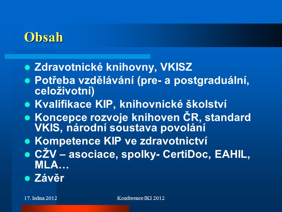 Obsah Zdravotnické knihovny, VKISZ