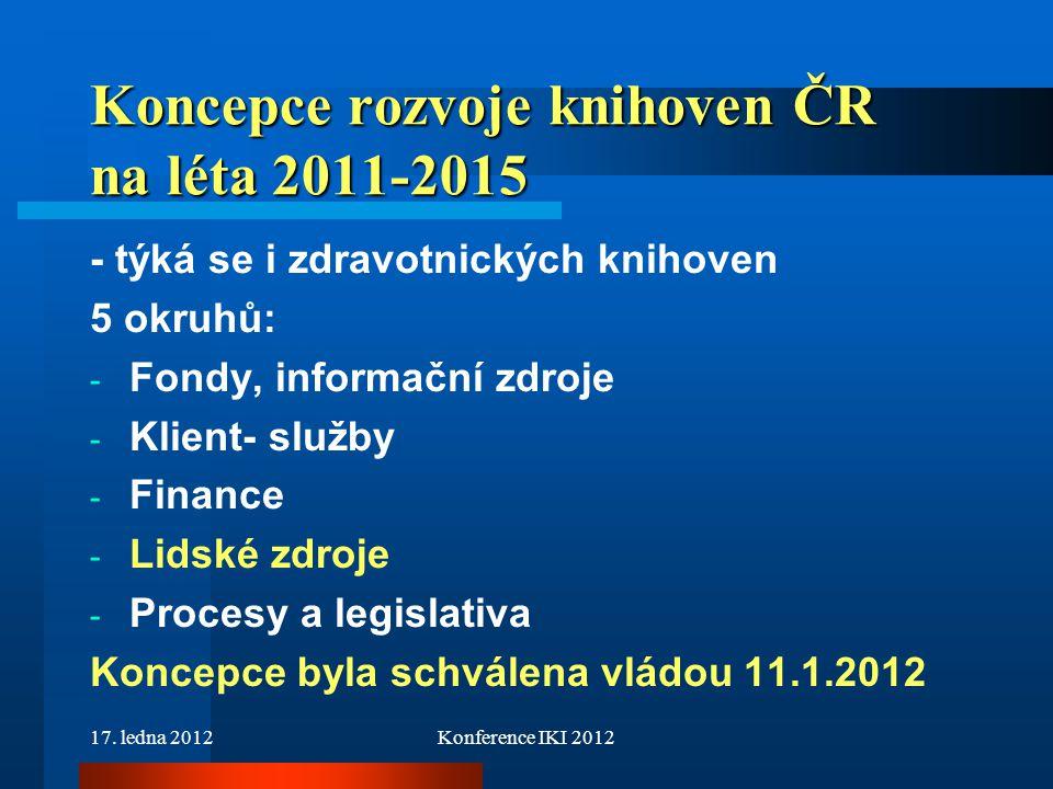 Koncepce rozvoje knihoven ČR na léta 2011-2015