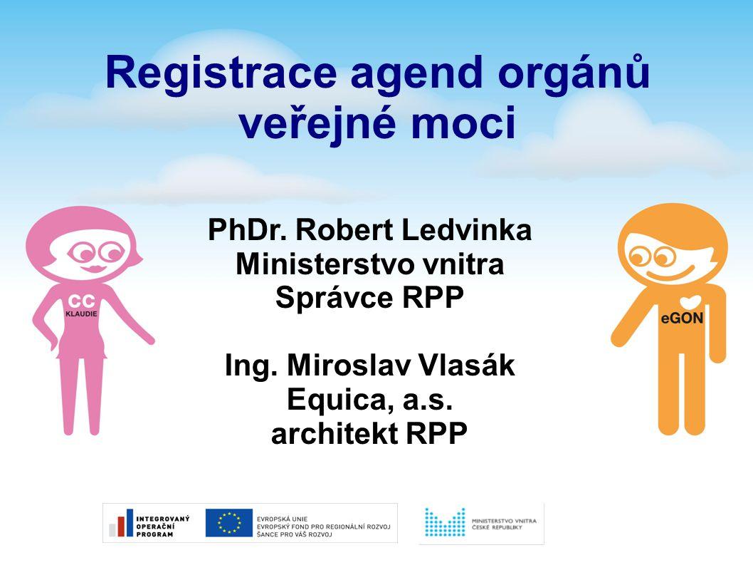 Registrace agend orgánů veřejné moci
