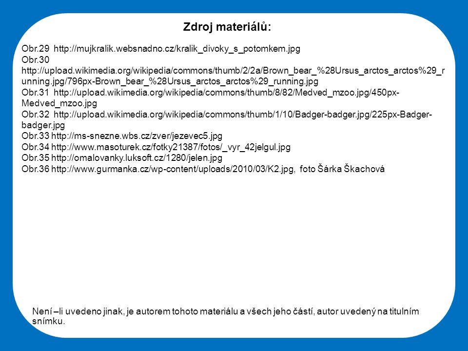 Zdroj materiálů: Obr.29 http://mujkralik.websnadno.cz/kralik_divoky_s_potomkem.jpg.
