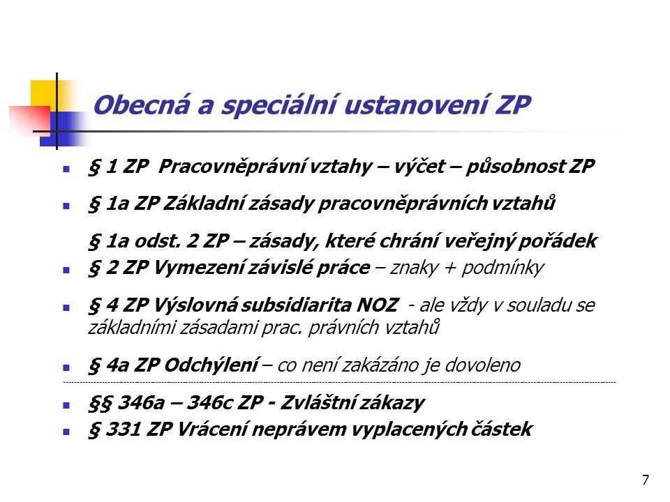 Obecná a speciální ustanovení ZP