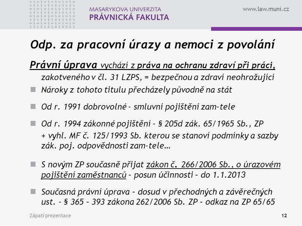 Odp. za pracovní úrazy a nemoci z povolání