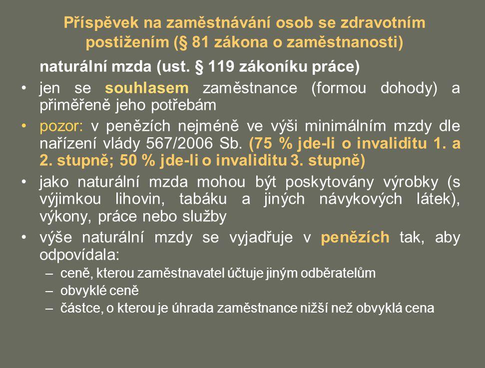 naturální mzda (ust. § 119 zákoníku práce)