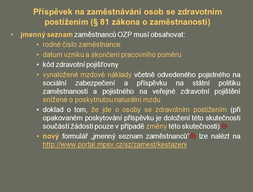 Příspěvek na zaměstnávání osob se zdravotním postižením (§ 81 zákona o zaměstnanosti)