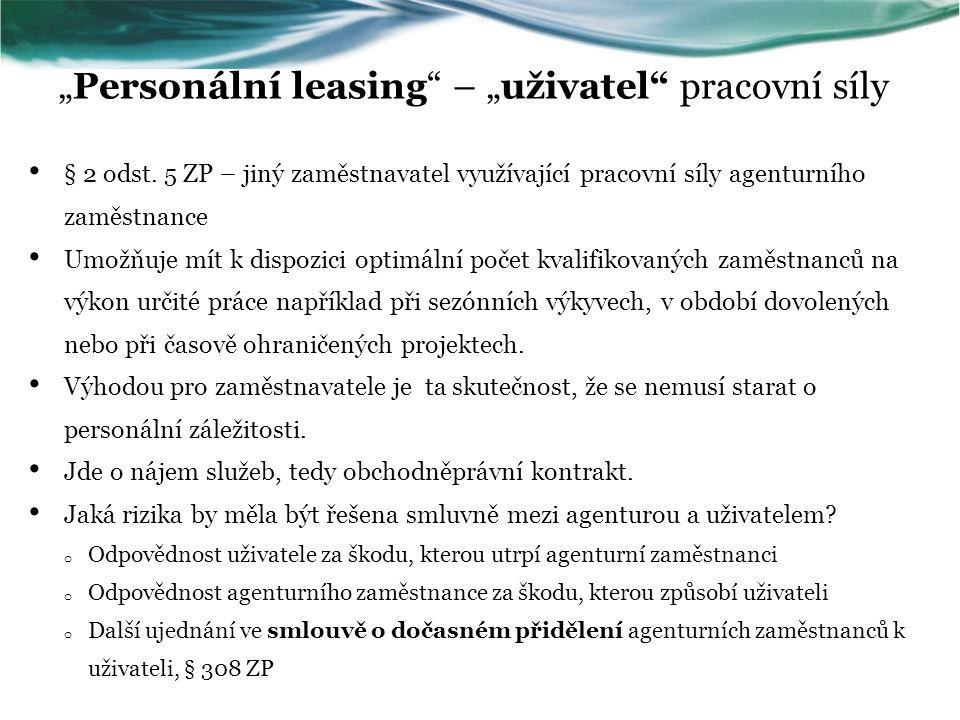 """""""Personální leasing – """"uživatel pracovní síly"""