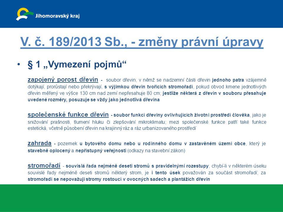 V. č. 189/2013 Sb., - změny právní úpravy