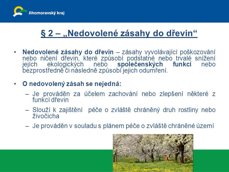 """§ 2 – """"Nedovolené zásahy do dřevin"""