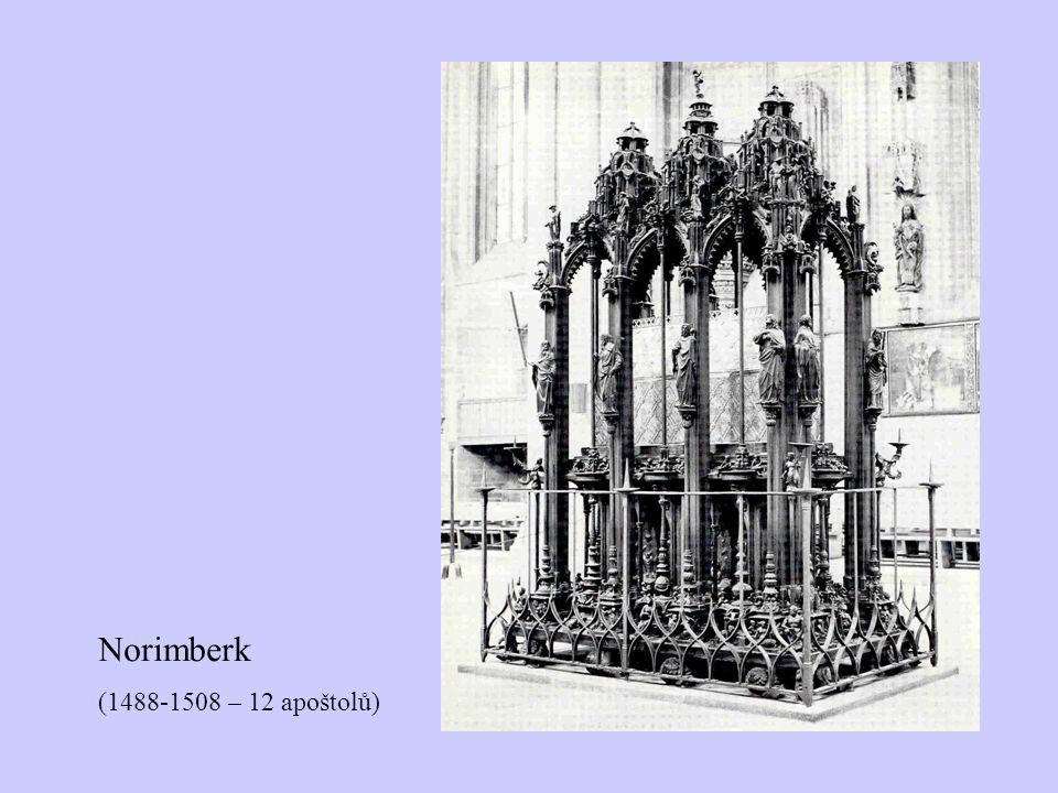 Norimberk (1488-1508 – 12 apoštolů)