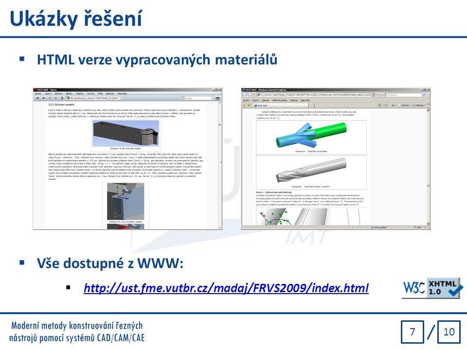Ukázky řešení HTML verze vypracovaných materiálů Vše dostupné z WWW: