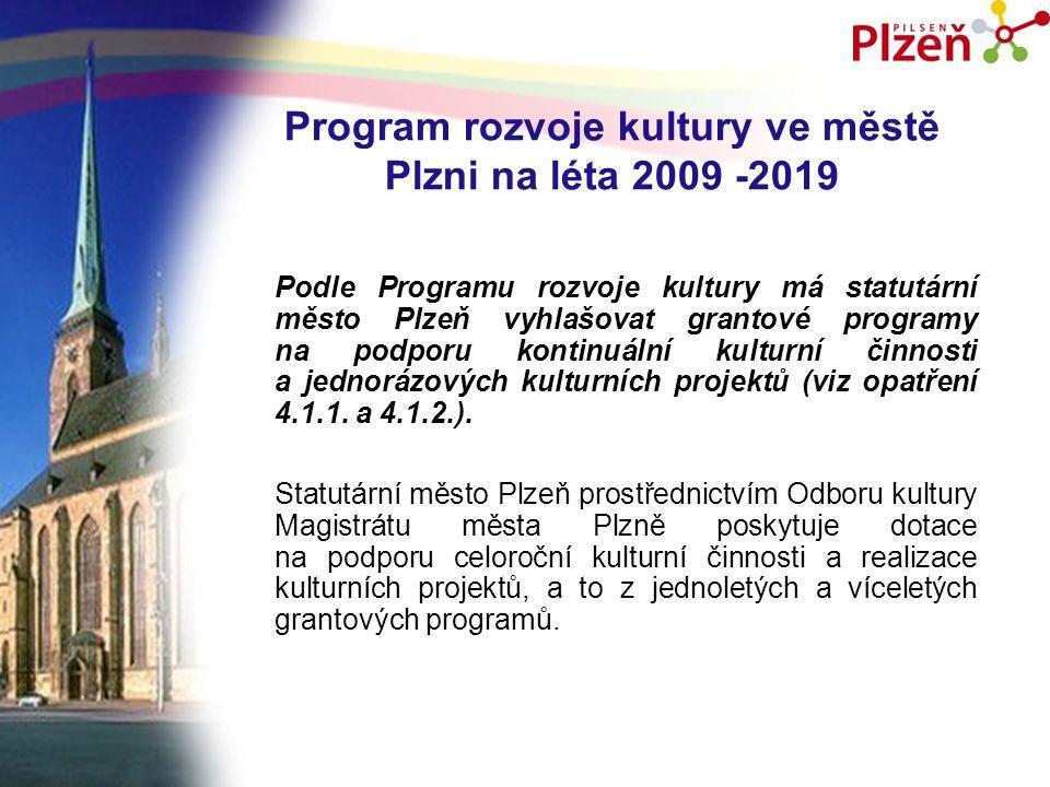 Program rozvoje kultury ve městě Plzni na léta 2009 -2019