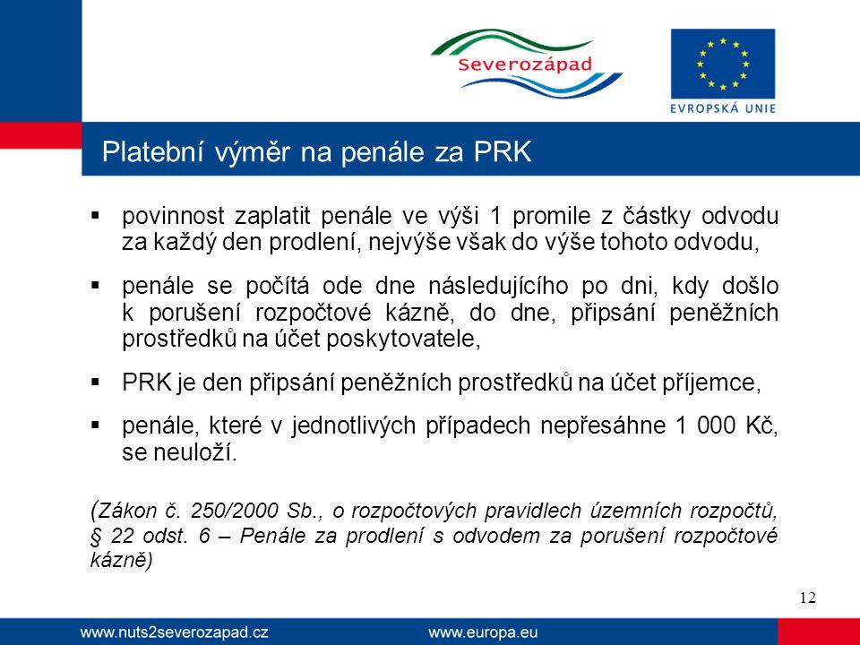 Platební výměr na penále za PRK
