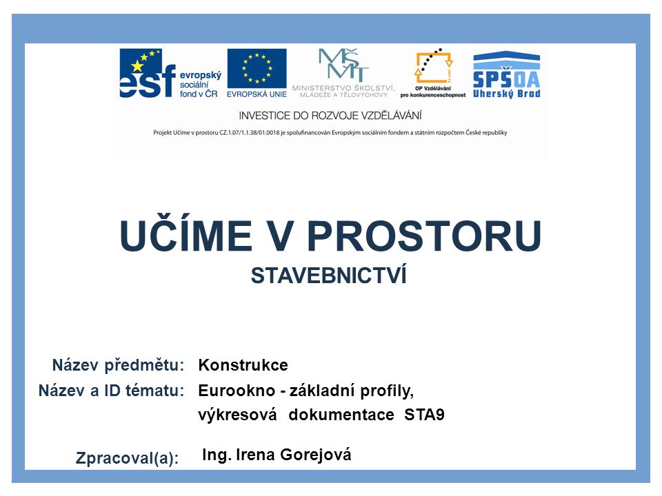 stavebnictví Konstrukce Eurookno - základní profily,