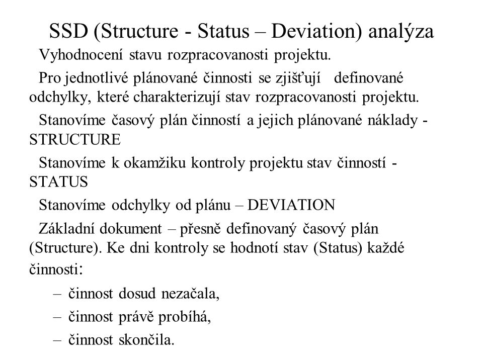 SSD (Structure - Status – Deviation) analýza