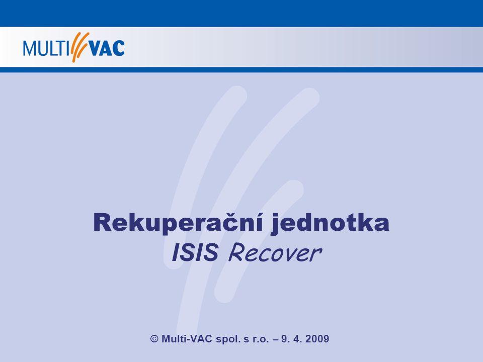 Rekuperační jednotka ISIS Recover