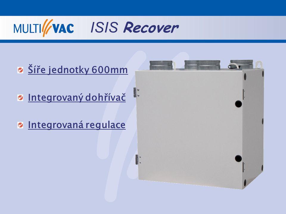 ISIS Recover Šíře jednotky 600mm Integrovaný dohřívač