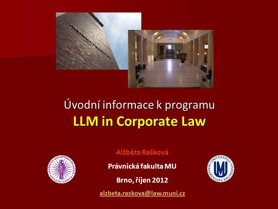 Úvodní informace k programu LLM in Corporate Law