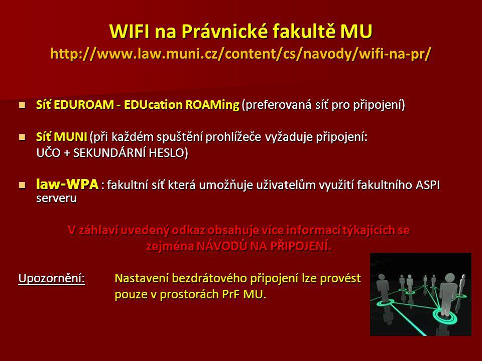 WIFI na Právnické fakultě MU http://www. law. muni