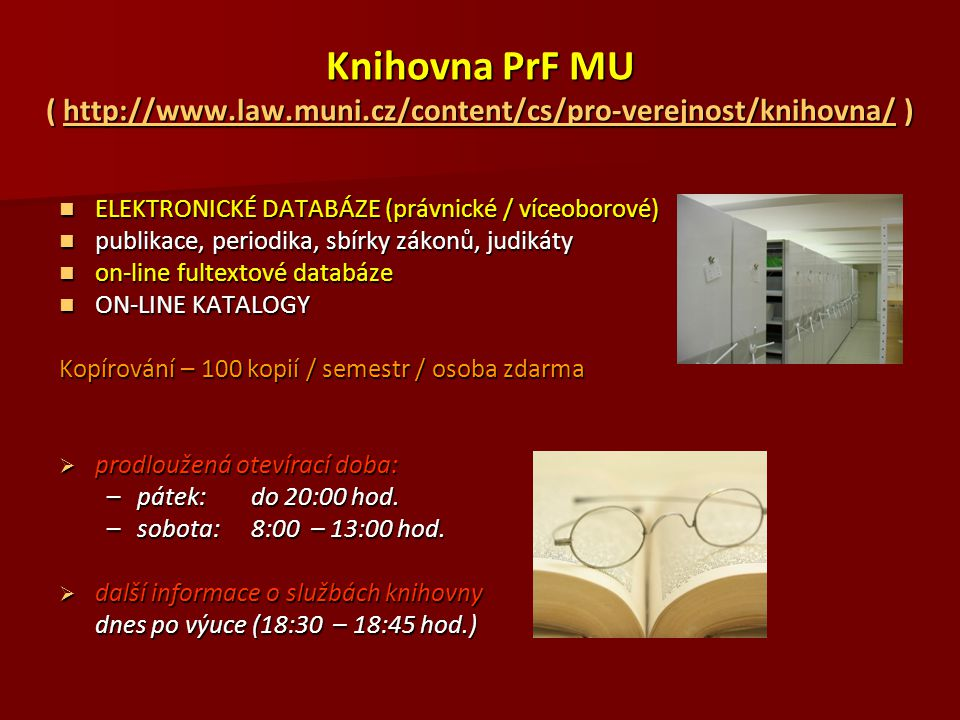 Knihovna PrF MU ( http://www. law. muni