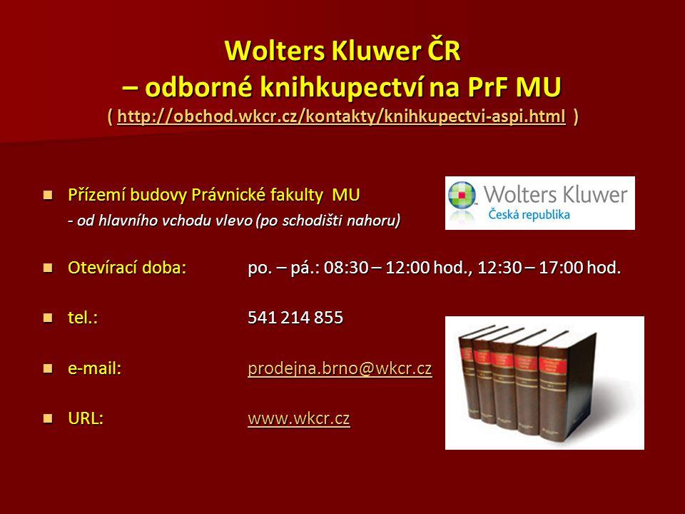 Wolters Kluwer ČR – odborné knihkupectví na PrF MU ( http://obchod