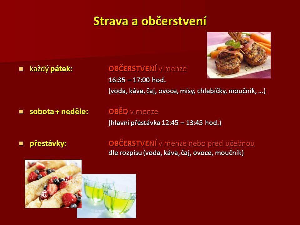 Strava a občerstvení každý pátek: OBČERSTVENÍ v menze