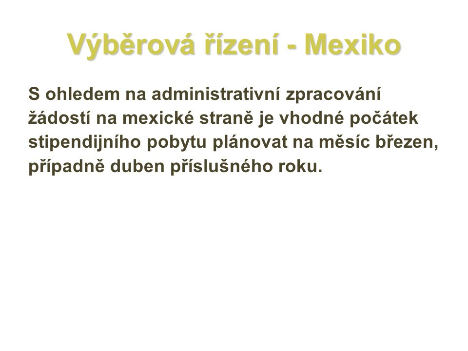 Výběrová řízení - Mexiko