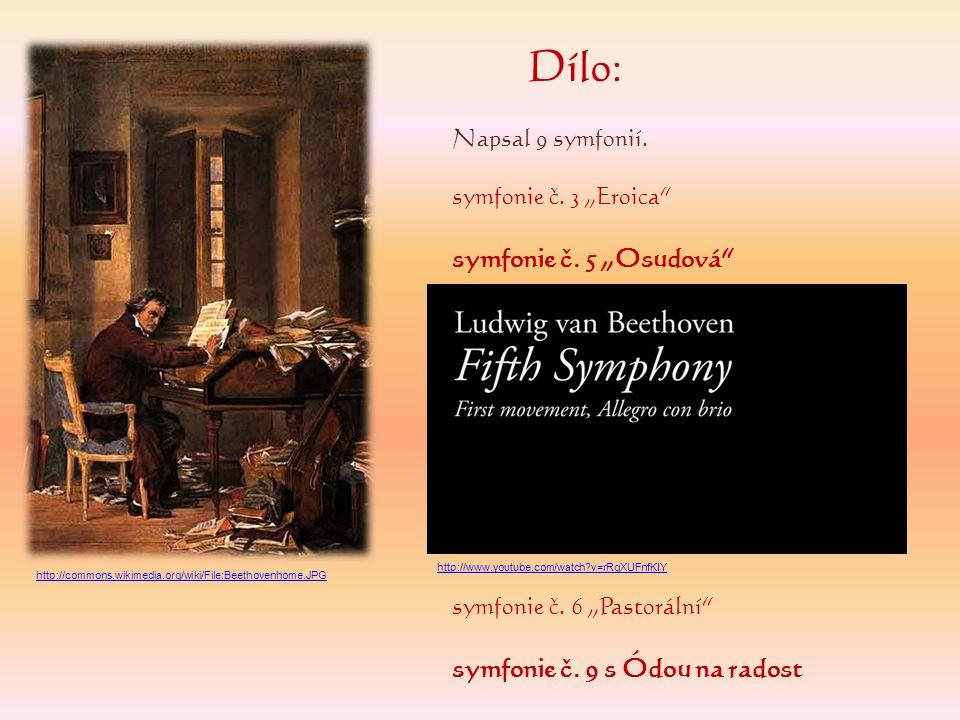 """Dílo: symfonie č. 5 """"Osudová symfonie č. 9 s Ódou na radost"""