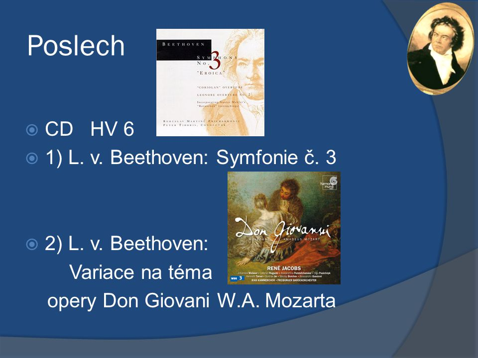 Poslech CD HV 6 1) L. v. Beethoven: Symfonie č. 3 2) L. v. Beethoven: