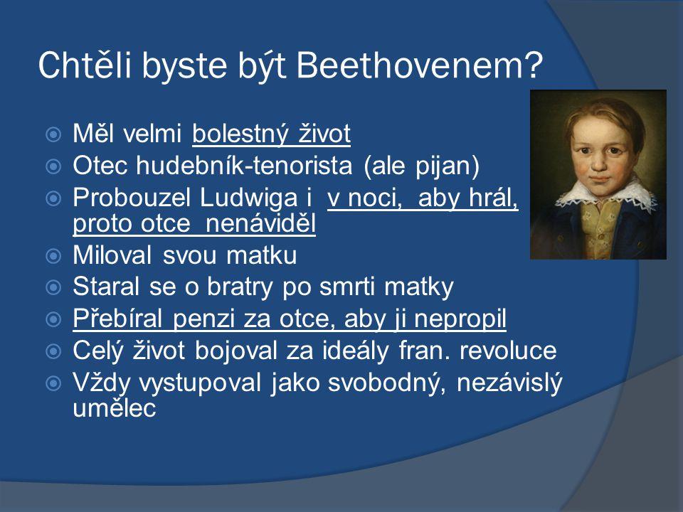 Chtěli byste být Beethovenem