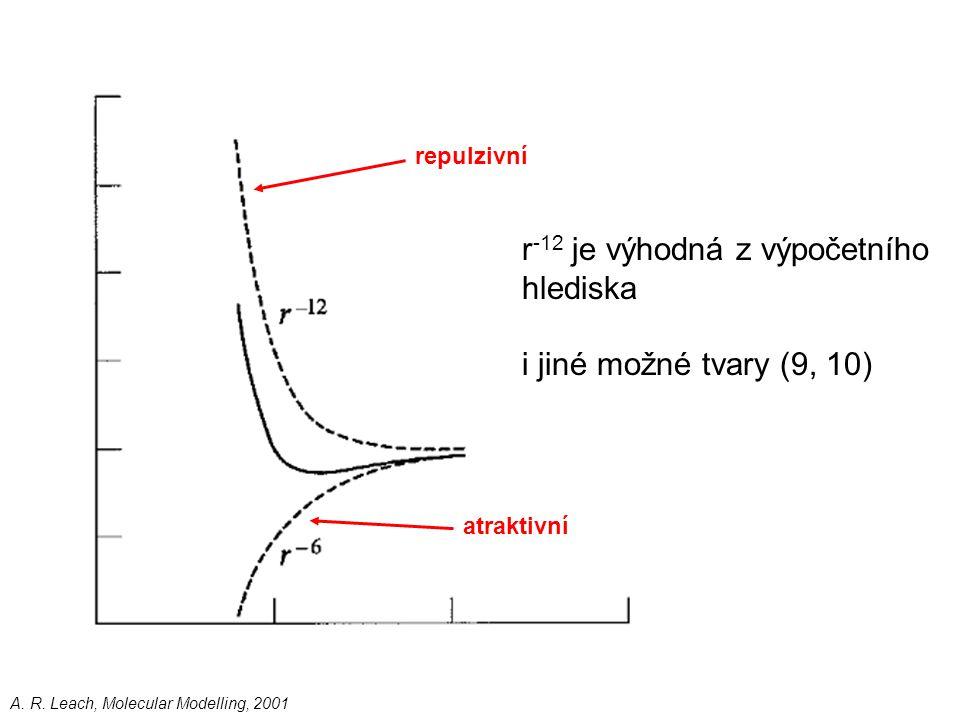 r-12 je výhodná z výpočetního hlediska i jiné možné tvary (9, 10)