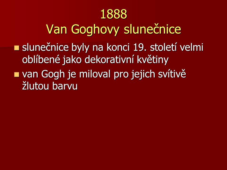 1888 Van Goghovy slunečnice