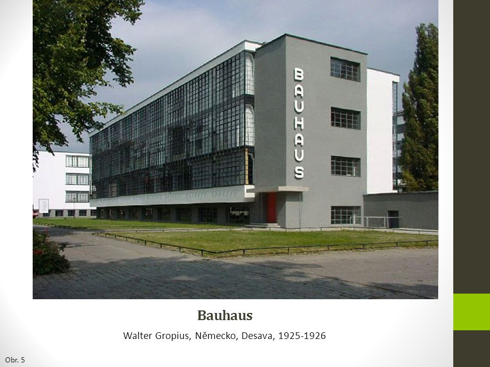Walter Gropius, Německo, Desava, 1925-1926