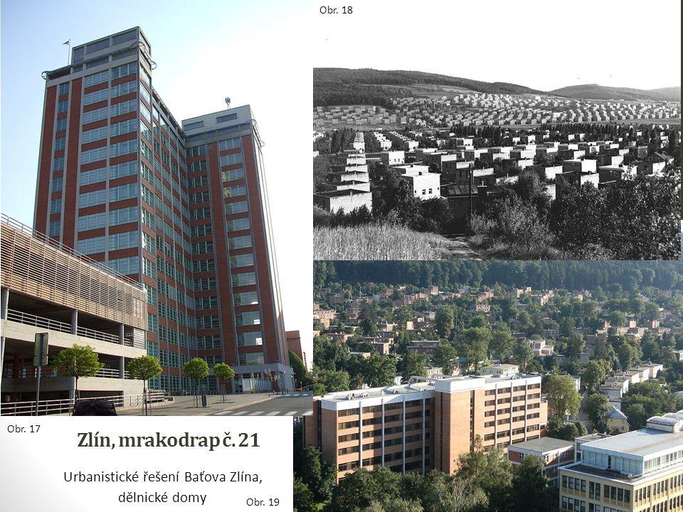 Urbanistické řešení Baťova Zlína,