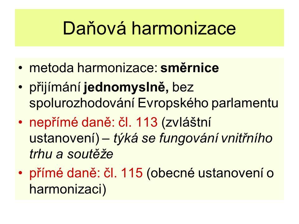 Daňová harmonizace metoda harmonizace: směrnice