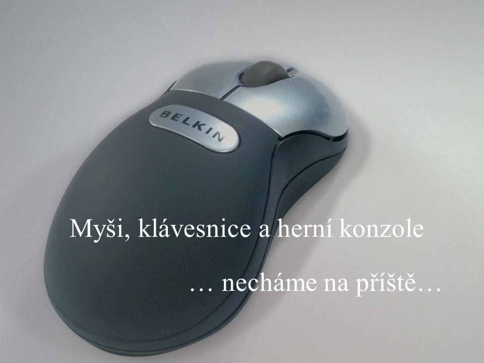 Myši, klávesnice a herní konzole