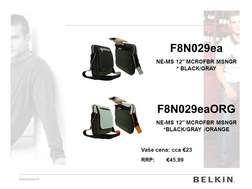 F8N029ea F8N029eaORG NE-MS 12 MCROFBR MSNGR * BLACK/GRAY