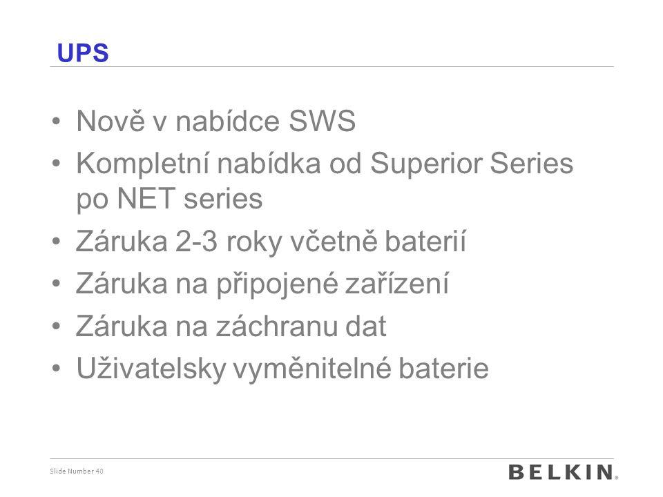 Kompletní nabídka od Superior Series po NET series
